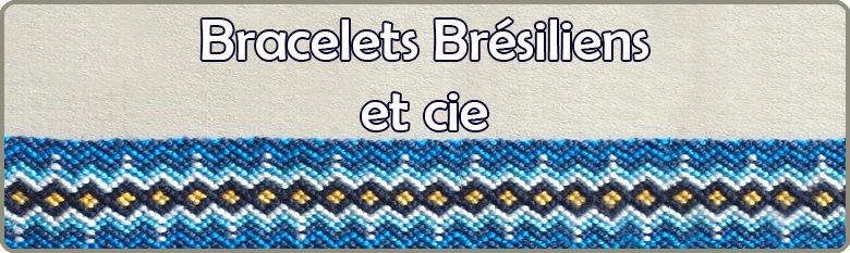 Bracelets Brésiliens et Cie