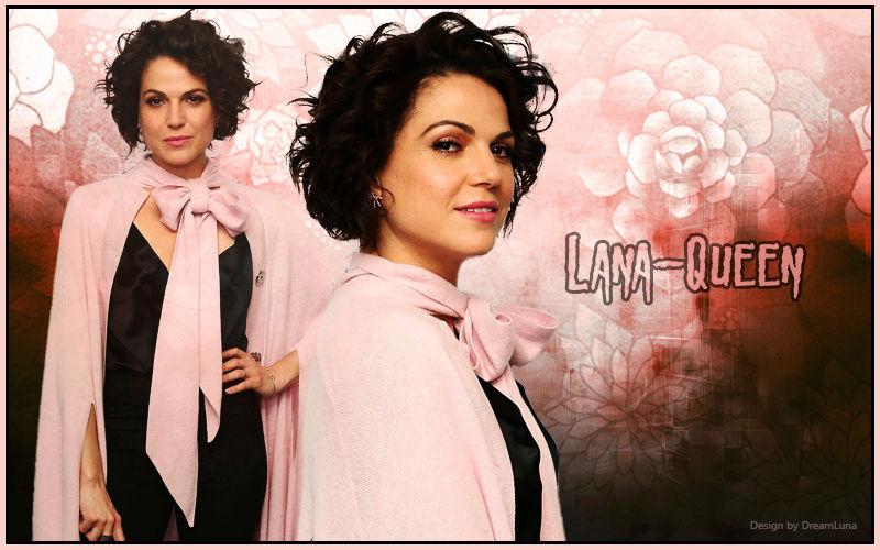 Lana - Queen