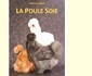 Livres et autres publications sur la Poule Soie