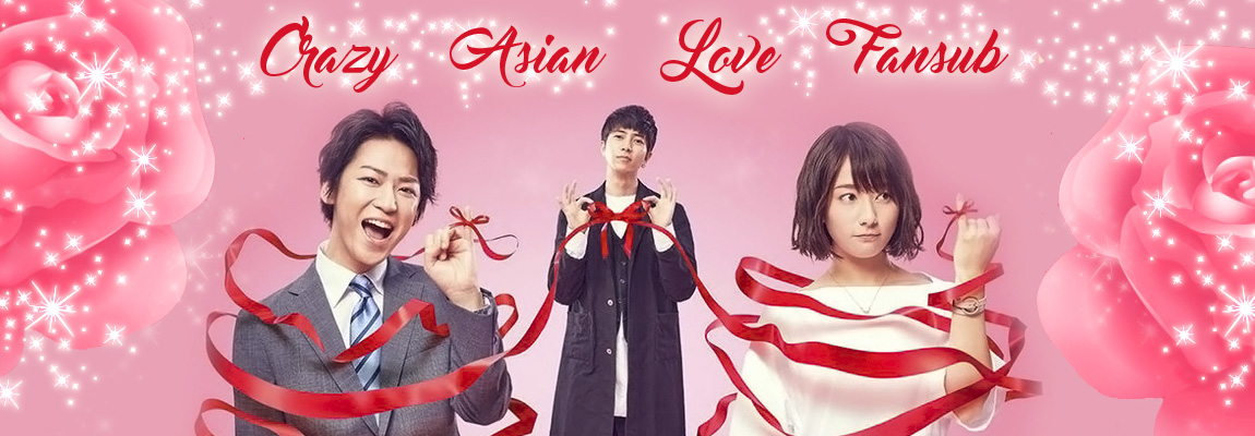 Crazy Asian Love Fansub