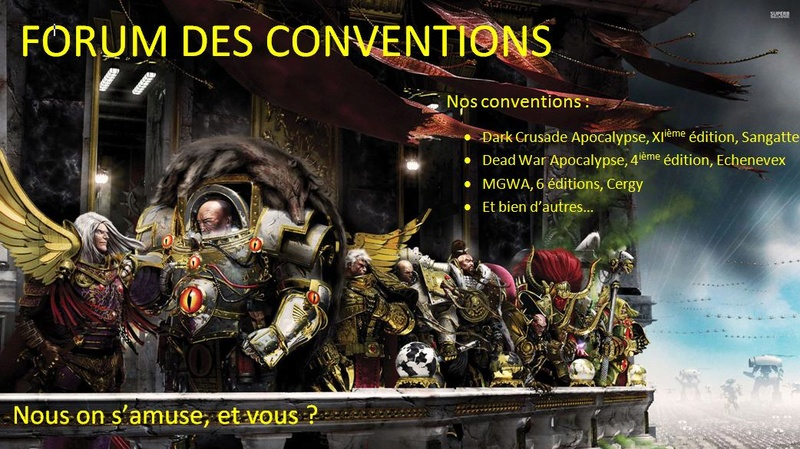 FORUM DES CONVENTIONS 40K