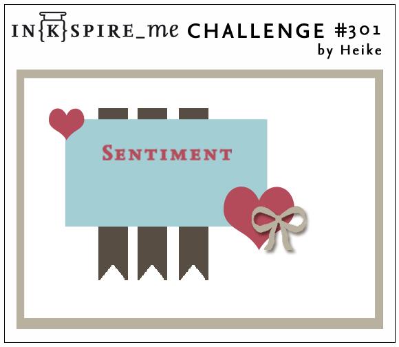 http://www.inkspire-me.com/2017/05/inkspireme-challenge-301.html