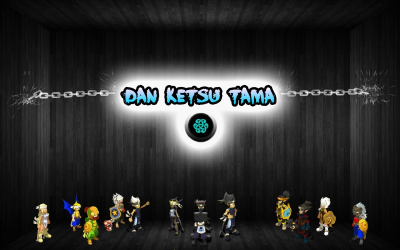 Dan Ketsu Tama