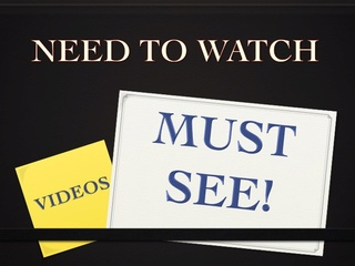 MUST SEE VIDEOS!!