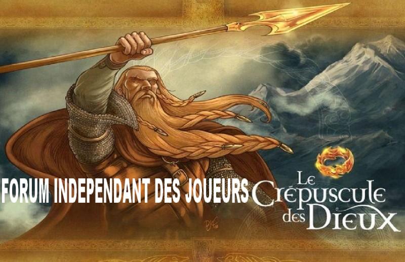 Le crépuscule des Dieux, jeu, forum indépendant des joueurs