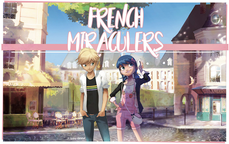 French Miraculers !