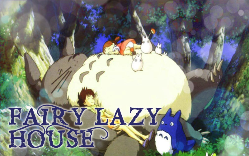 Fairy Lazy House