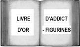 Livre d'Or d'ADDICT-FIGURINES.