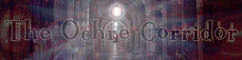 The Ochre Corridor