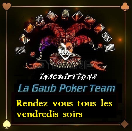 LA GAUB' POKER TEAM     ***  SEPTIEME SAISON  ***