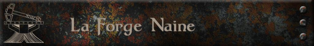 La Forge Naine