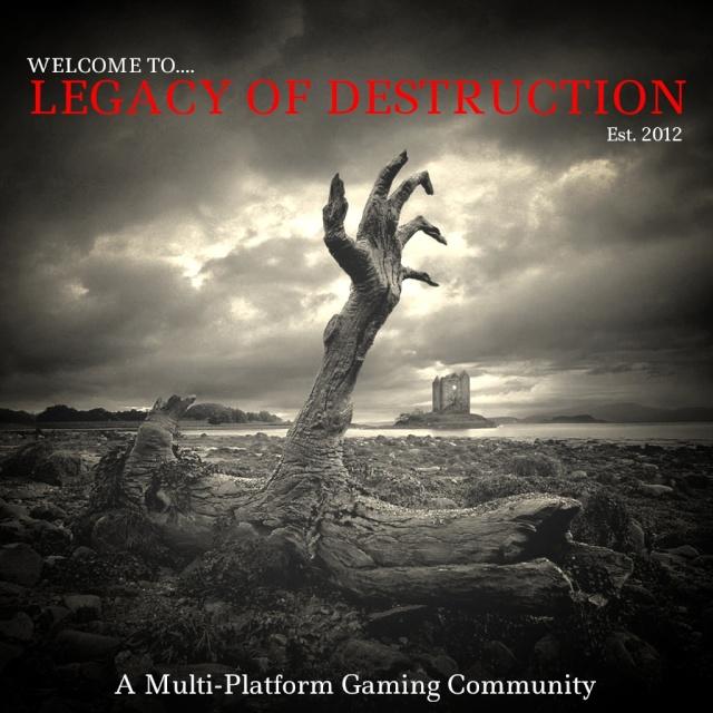LEGACY OF DESTRUCTION