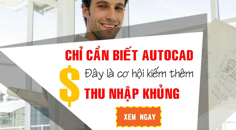 Kiếm ít nhất 6 triệu một tháng với AutoCAD