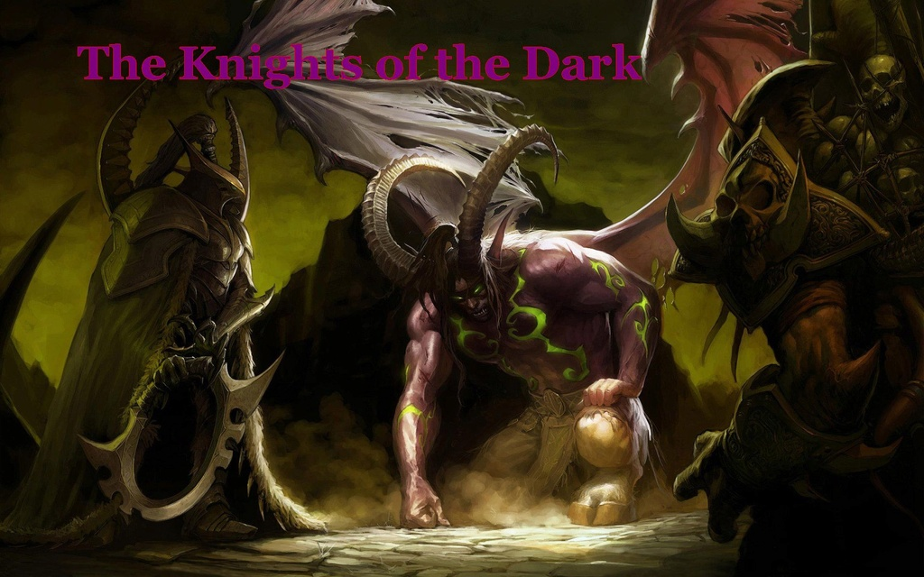 The Knights of the Dark