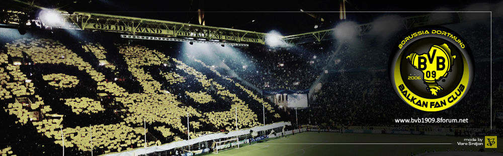 Borussia Dortmund Balkan Fan Club Since 2006