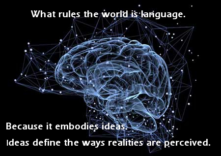 Language Rules The (Cognitive) World