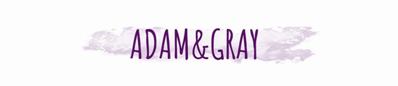 ADAM&GRAY