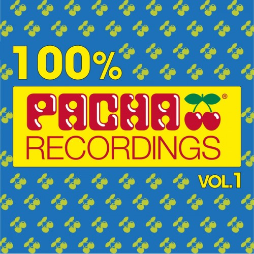 VA - 100% Pacha Recordings Vol 1 2014 | Multi