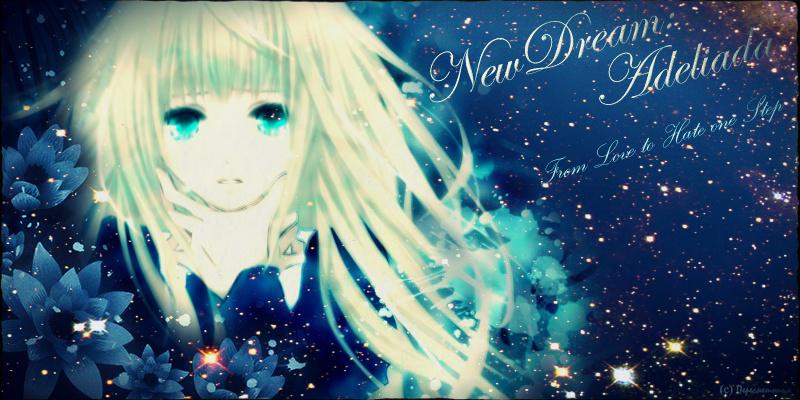 New Dream: Adeliada