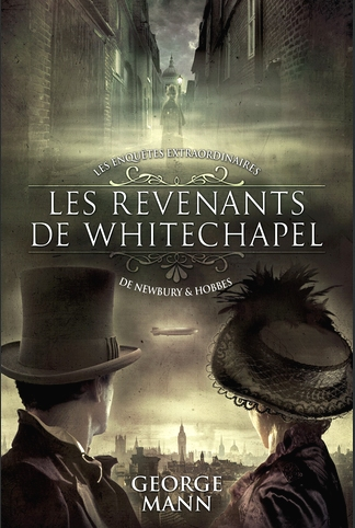 Les revenants de Whitechapel - George Mann