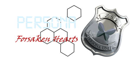 Persona - Forsaken:Hearts