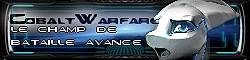 Cobalt Warfare épisode 1 : Le champ de bataille avanc