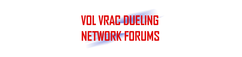 Vol Vrac Dueling Network Forums