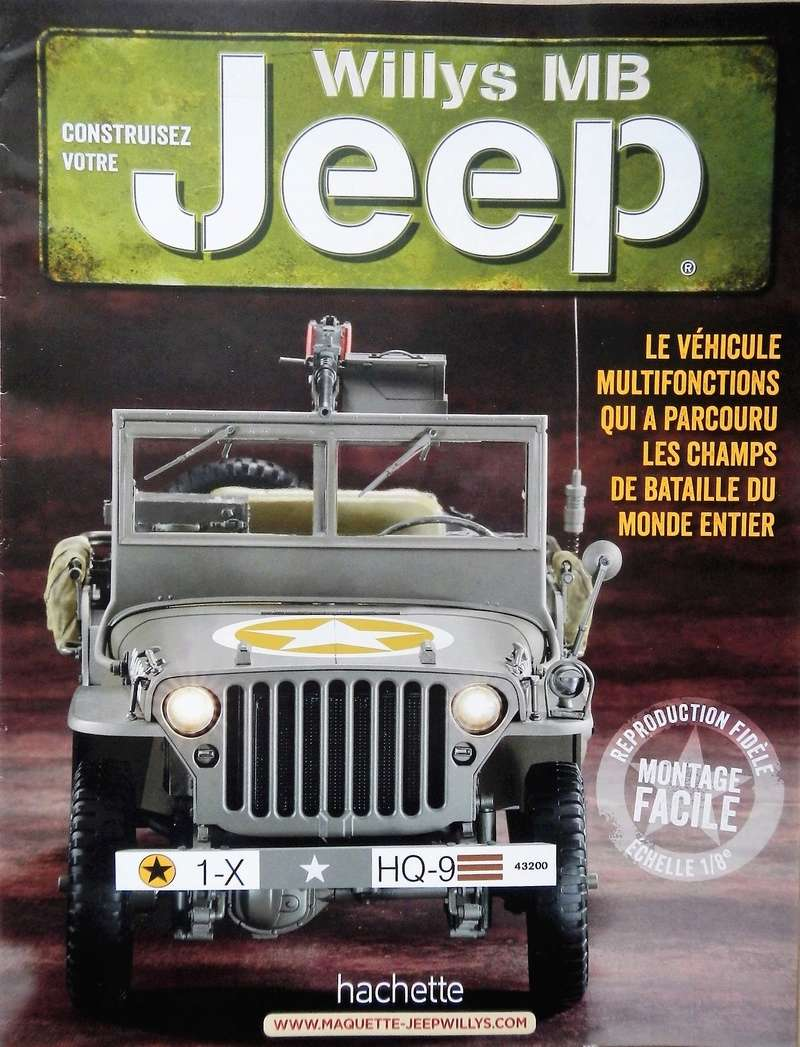 jeep willys 1 8 me editions hachette construction par gl nans. Black Bedroom Furniture Sets. Home Design Ideas