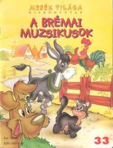 Various Authors - A brémai muzsikusok