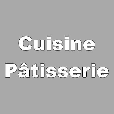 Cuisine / Pâtisserie