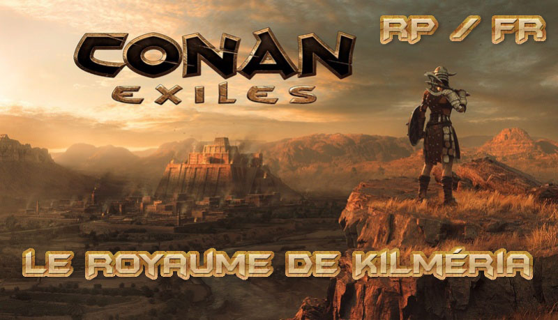 Conan Exiles RP fr