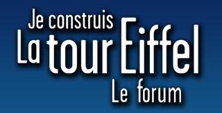 Forum - Je construis la Tour Eiffel