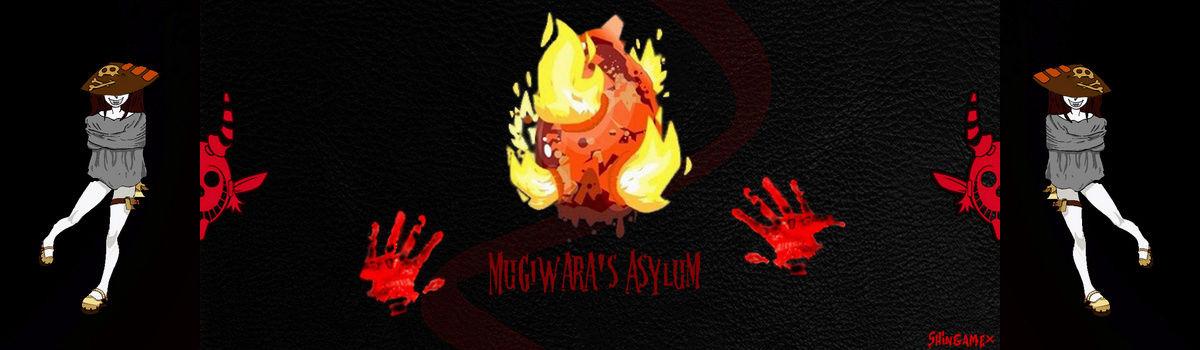 Mugirawa's Asylum forum.