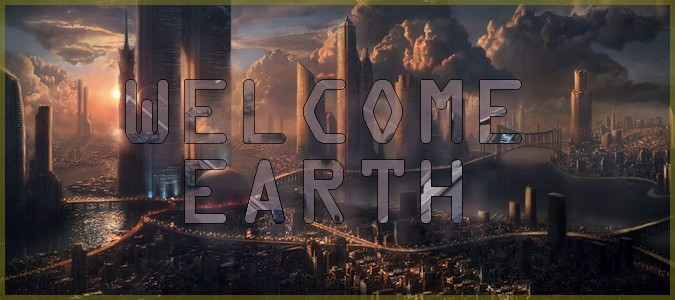 Welcome Earth