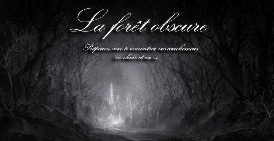 La Forêt Obscure