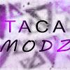 TacaModz's Forum