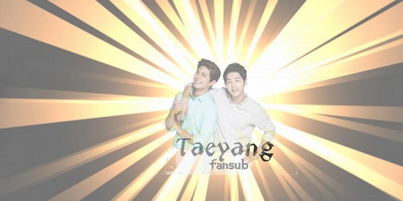 TaeYang Fansub