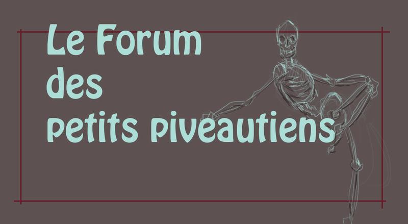Les P'tits Pivautiens - Le Forum