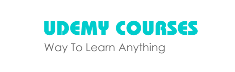 Udemy Courses | Way To Learn Anything