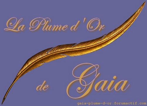 La Plume d'Or de Gaia