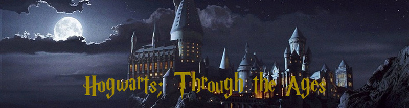 Hogwarts, Through the Ages