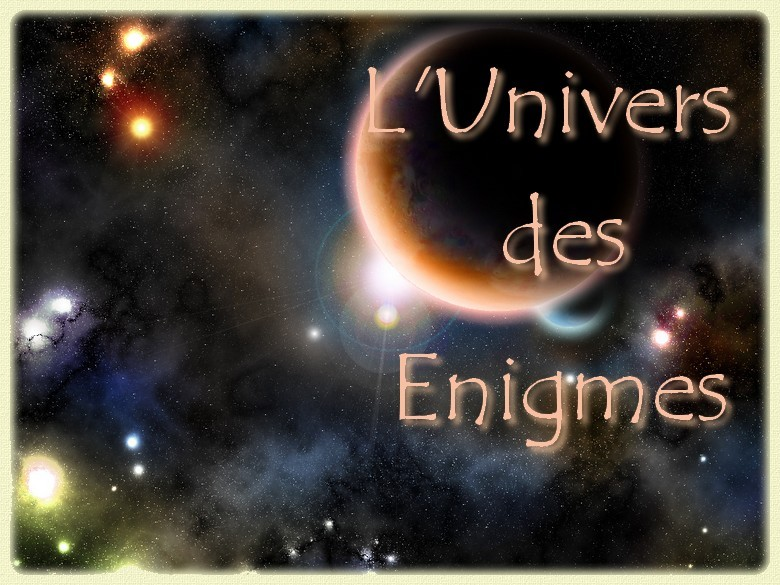 L'univers des énigmes