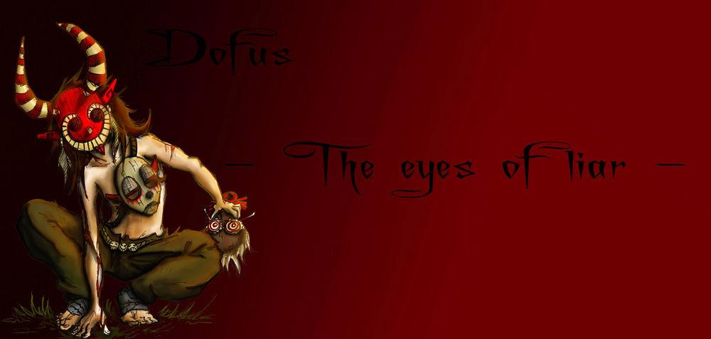 - The eyes of liar -