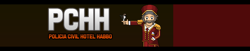 [PCHH] Polícia Civil Hotel Habbo .
