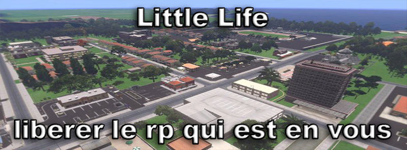 Little-Life Serveur RP Arma 3