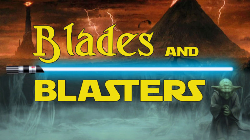 Blades and Blasters