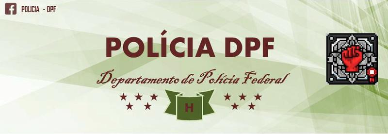POLÍCIA DPF ®