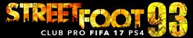Street Foot 93 - Club Pro FIFA17 sur PS4