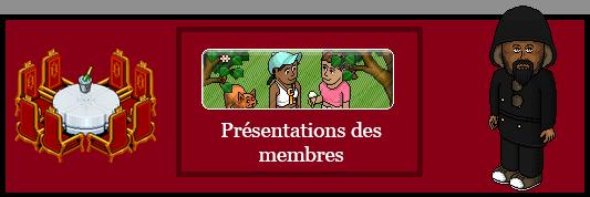 Présentation des Membres