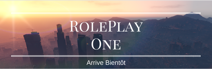 [FR] One RôlePlay @Recrutement All Chef Faction